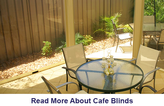 Café Blinds Adelaide